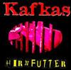 Kafkas - Hirnfutter Cover